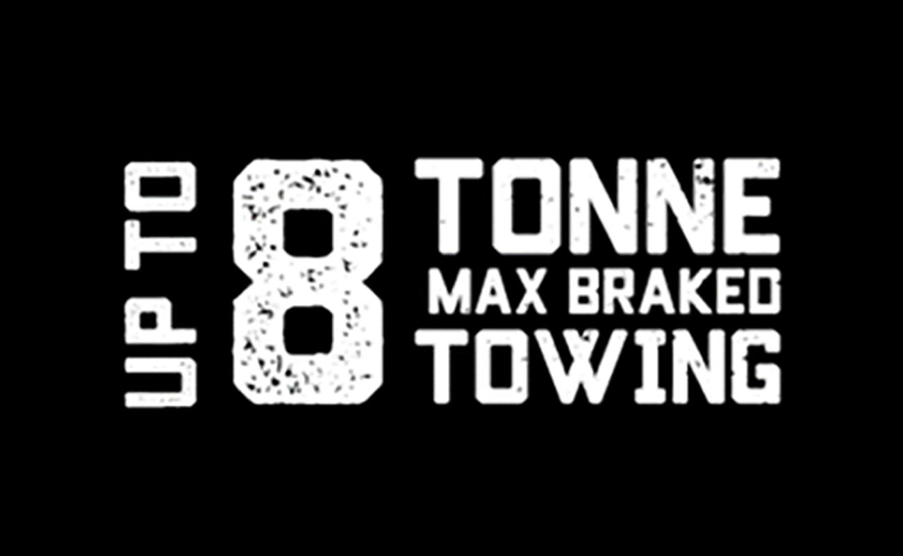 Exclusive up to 8 Tonne* Max Braked Towing